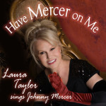Have Mercer On Me - Laura Taylor